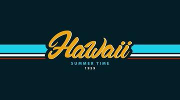 Hawaii lettering for T-shirt print. Vector illustration on the theme of surfing.