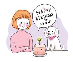 Happy brithday, woman and dog and sweet cake hand draw cartoon cute vector.