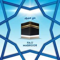 islamic pligrimage in saudi arabia hajj mabroor with frame pattern vector illustration