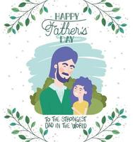 happy fathers day card with dad and daughter vector