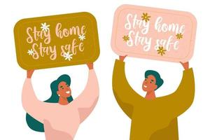 Stay Home Stay Safe lettering banners. Two people holding banners. Quarantine measures, call for isolation period. Vector illustration.