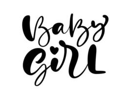 Baby girl vector handwritten child calligraphy lettering text. Children hand drawn lettering quote. Illustration for kid s greeting card, child t shirt, banner and poster.