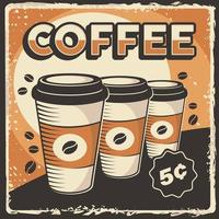 Coffee Cup Signage Poster Retro Rustic Classic Vector