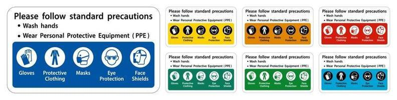 Please follow standard precautions sign set