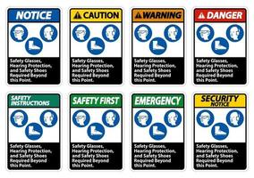 Safety Glasses, Hearing Protection, And Safety Shoes Required Beyond This Point sign set vector