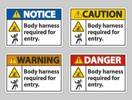 Body Harness Required For Entry Sign set vector