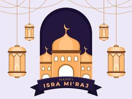 Greeting happy isra mi'raj day illustration design with mosque and hanging lantern decoration ornament. Islam's religion holiday celebration. Islamic prophet Muhammad's night journey celebration. vector