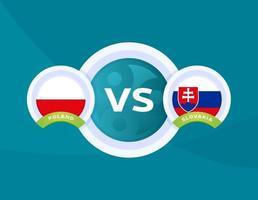 Poland vs Slovakia match vector