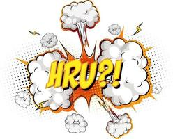 HRU text on comic cloud explosion isolated on white background vector