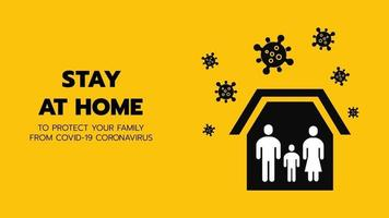 Vector of Shelter in Place or Family Stay at Home or Self Quarantine Yellow Background Sign with Virus. To Control Coronavirus or Covid 19 Spreading Infection by Government Policy.
