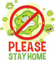 Please stay home font with stop virus sign vector