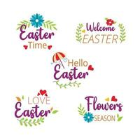 Easter time badge and label collection. Welcome easter. Hello easter. Hand drawn. Vector illustration. Flat design.