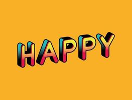 3d happy lettering on orange background vector design