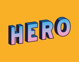 3d hero lettering on orange background vector design