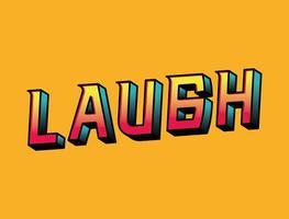 3d laugh lettering on orange background vector design