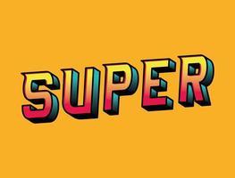 3d super lettering on orange background vector design