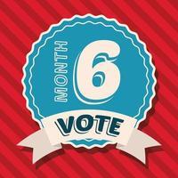Votar el mes 6 en el diseño del vector del sello del sello