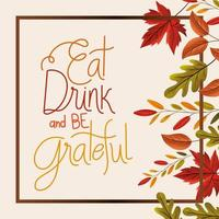 eat drink and be grateful lettering in frame with leaves vector design