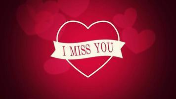 animierte Nahaufnahme Ich vermisse Sie Text und Bewegung romantische große und kleine rote Herzen auf Valentinstag Hintergrund