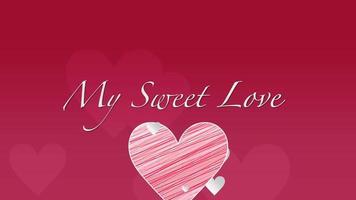 animierte Nahaufnahme meine süße Liebe Text und Bewegung romantische große rote Herzen auf Valentinstag Hintergrund