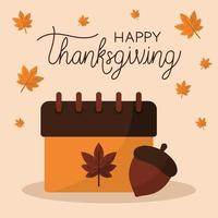 happy thanksgiving day with calendar acorn and leaves vector design