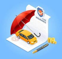 servicios de seguros de automóviles. documento de contrato de seguro con moneda de dinero de pluma y paraguas rojo. ilustración isométrica del vector.