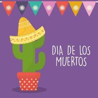 Mexican day of the dead cactus with sombrero hat and banner pennant vector design
