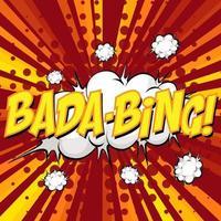 bocadillo de diálogo cómico de redacción de bada-bing en ráfaga vector