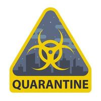 quarantine sign in a triangle on a city-background. prohibition of movement. flat vector illustration.