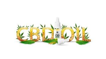 CBD Oil, logo, sign, symbol. 3D title with Glass transparent bottle of Medical cbd oil and hemp leaf decorated with cannabis leafs isolated on white vector