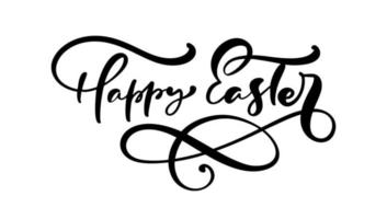 Happy Easter text Hand drawn lettering Greeting Card. Typographical Vector phrase Handmade calligraphy on isolates white background.
