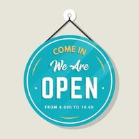 we are open sign template vector