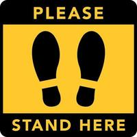 Social distancing banner. Please stand here. Coronovirus epidemic protective. vector