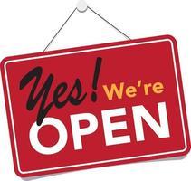 We're open business sign vector