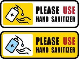 Use Hand Sanitizer sign