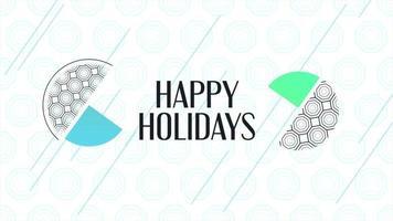 Animación texto felices fiestas sobre fondo blanco de moda y minimalismo con formas geométricas