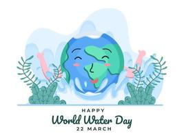 Happy world water day at March 22 with Cute Earth Cartoon illustration.  Celebrate international water day. Can be used for banner, poster, greeting card, flyer, website, postcard. vector