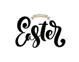 Happy Easter Vector Hand drawn lettering text for Greeting Card. Typographical phrase Handmade calligraphy quote on isolated white background