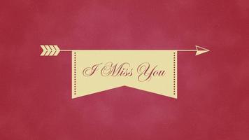 geanimeerde close-up ik mis je tekst en beweging romantische pijl op Valentijnsdag achtergrond video