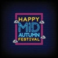Happy MID autumn festival Neon Signs Style Text Vector