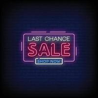 Last Chance Sale Design Neon Signs Style Text Vector