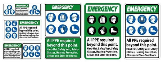 Emergency PPE Required Beyond This Point. Hard Hat, Safety Vest, Safety Glasses, Hearing Protection vector