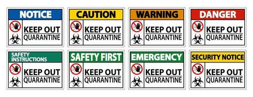 Keep Out Quarantine Sign Isolate On White Background,Vector Illustration EPS.10 vector