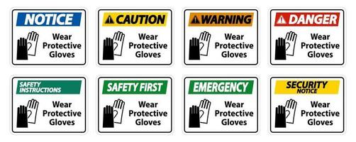 Wear protective gloves sign on white background vector