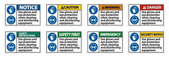 Use Gloves And Eye Protection Sign on white background vector