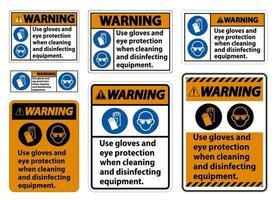 Warning Use Gloves And Eye Protection Sign on white background vector