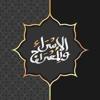 papel de arte de fondo islámico árabe de isra 'y mi'raj. isra y mi'raj con mandala ilustración de arte vectorial vector