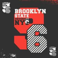 Brooklyn State University NYC print for t-shirt stamp, tee applique, fashion typography, badge, label clothing, jeans, or other printing products. Vector illustration