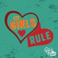 Girls rule slogan for t-shirt print stamp, tee applique, fashion slogans, badge, label clothing, jeans, or other printing products. Vector illustration
