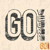 Go Vegan typography for t-shirt print stamp, tee applique, fashion slogans, badge, label clothing, jeans, or other printing products. Vector illustration